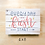 """Thumbnail: """"Everyday is a fresh start"""" (Tote/Pillow/Pouch/Board)"""
