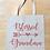 Thumbnail: Blessed Grandma (Pillow/Tote/Board/Card)
