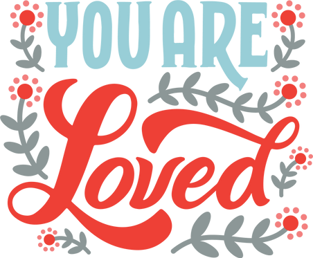 """You Are Loved"" Stencil"