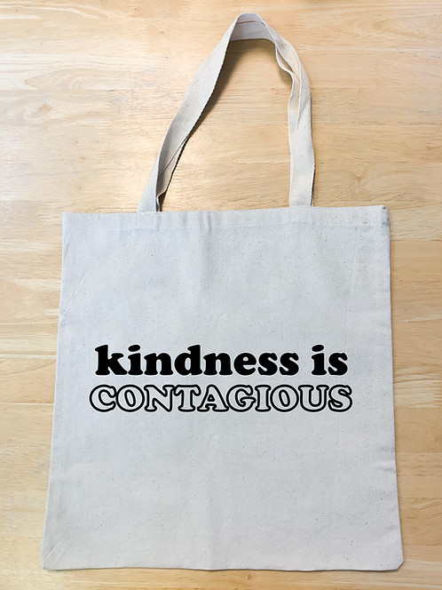 """""""Kindness is contagious"""" Design 3 (Tote)"""