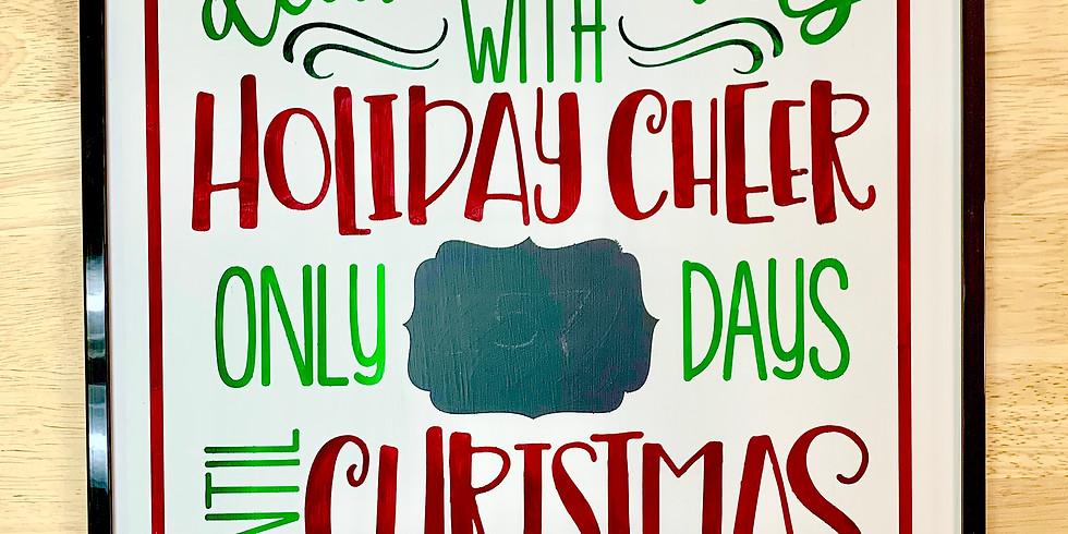 Christmas Countdown Sign (Adult BYOB)