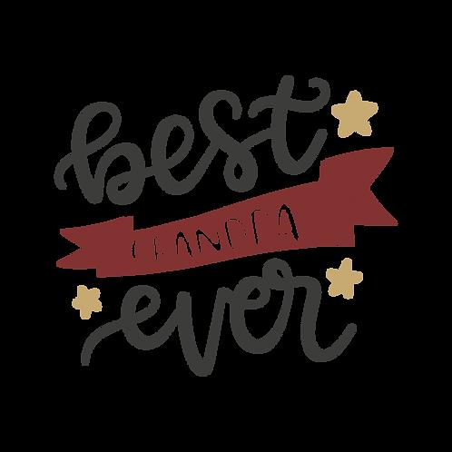 """""""Best Grandpa Ever"""" Stencil"""