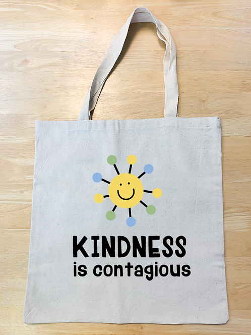 """""""Kindess is contagious"""" Design 1(Tote)"""