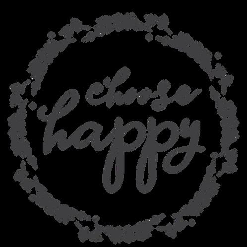 """""""Choose Happy"""" Stencil"""