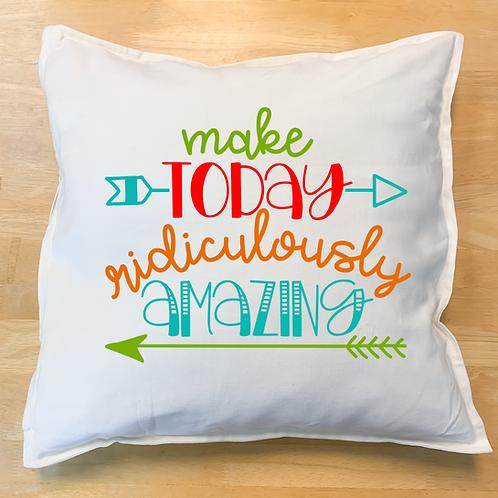 copy of Make Today Design (Pillow, Tote, Board)