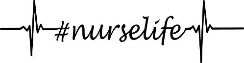 """""""Nurse Life"""" Stencil (1)"""