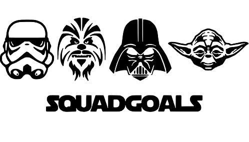 Star Wars Squad Goals Stencil