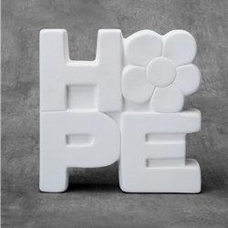 HOPE plaque - 7.00 x 2.00 x 7.00