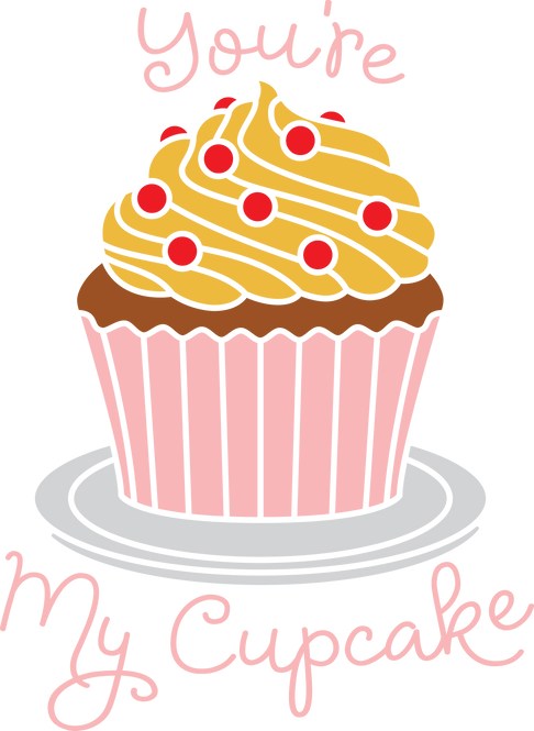 """You Are My Cupcake"" Stencil"