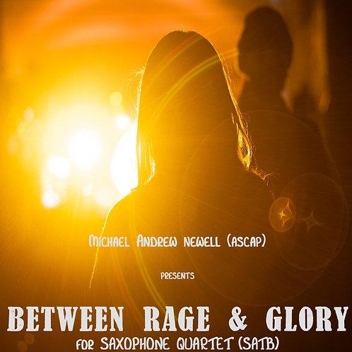 Between Rage & Glory (Saxophone Quartet)