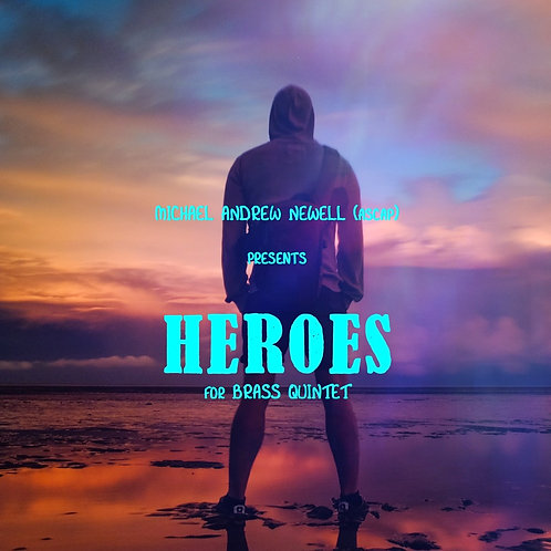 Heroes (Brass Quintet)