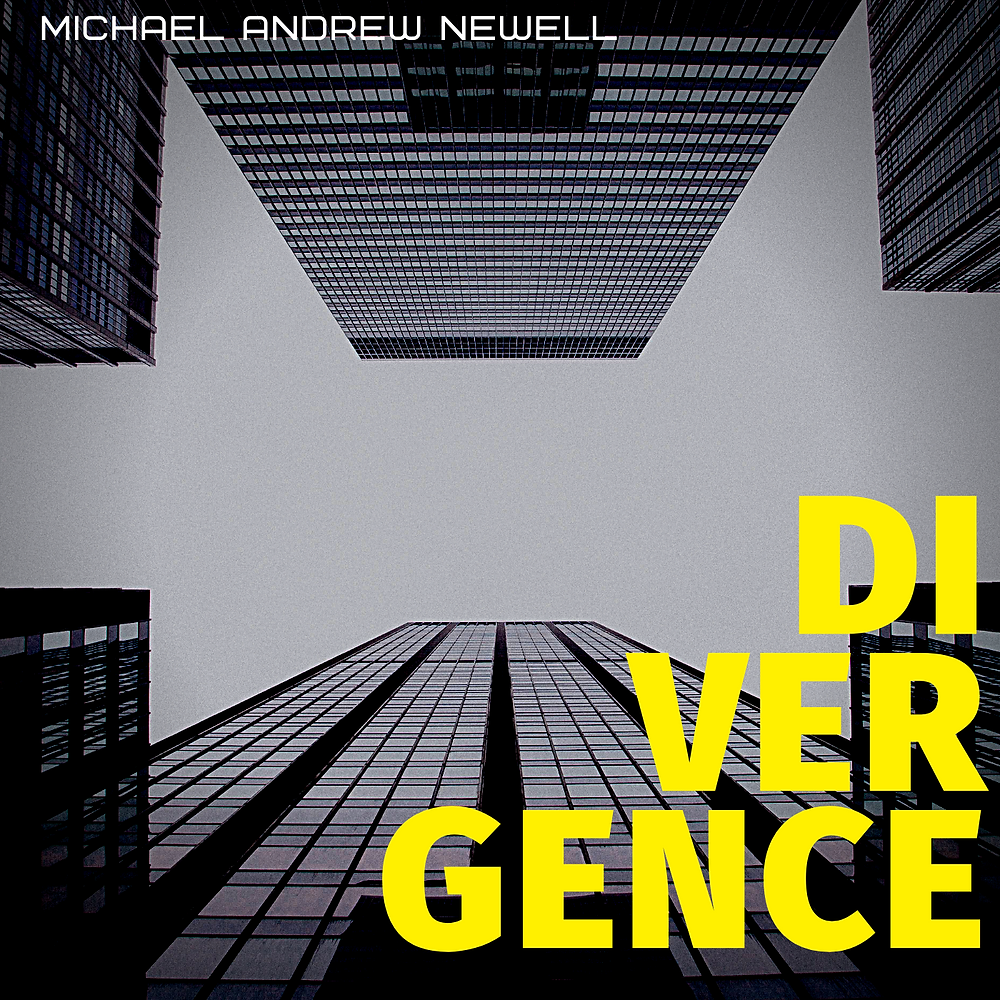 Album cover for Divergence by Michael Andrew Newell
