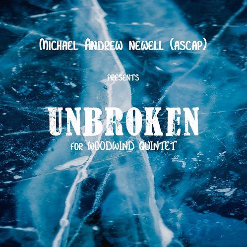 Unbroken (Woodwind Quintet)