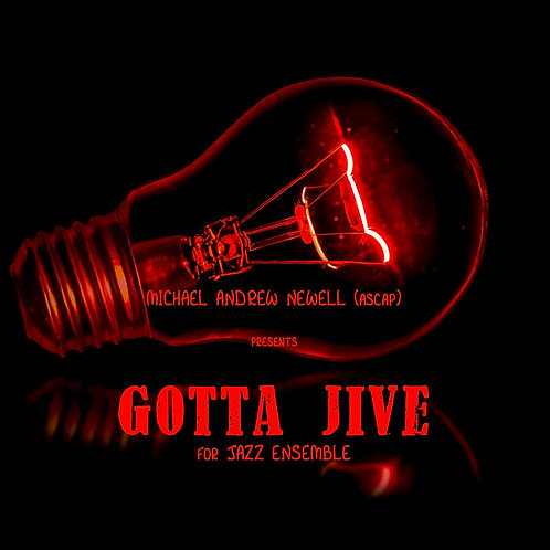 Gotta Jive (Jazz Ensemble)