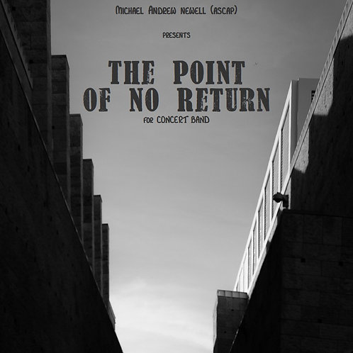 The Point of No Return (Concert Band)