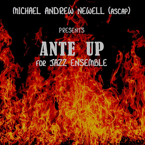 Ante Up (Jazz Ensemble)