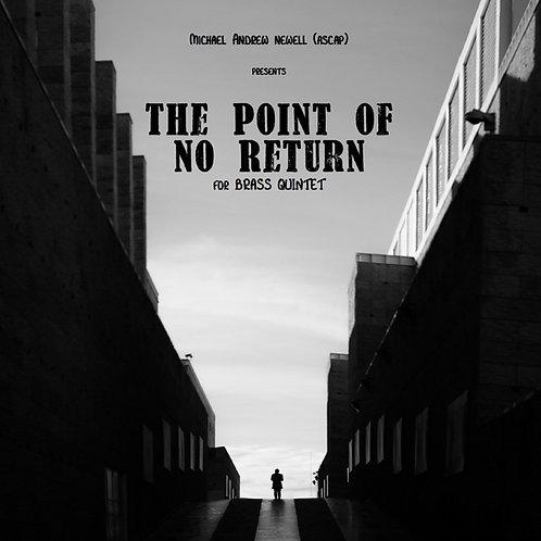 The Point of No Return (Brass Quintet)