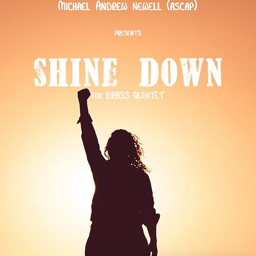 Shine Down (Brass Quintet)