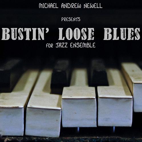Bustin' Loose Blues (Jazz Ensemble)