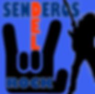 SENDEROS DEL ROCK.jpg