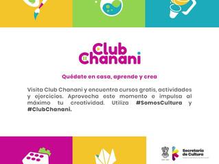Lanzan Club Chanani, plataforma de arte y cultura para quedarse en casa