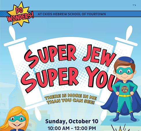 Super Jew Super You_CKids HS Flyer_edited.jpg