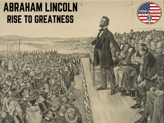 Rapid-Fire History: Abraham Lincoln - Rise to Greatness