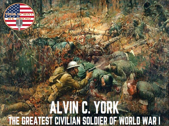 Alvin C. York: The Greatest Civilian Soldier of World War I