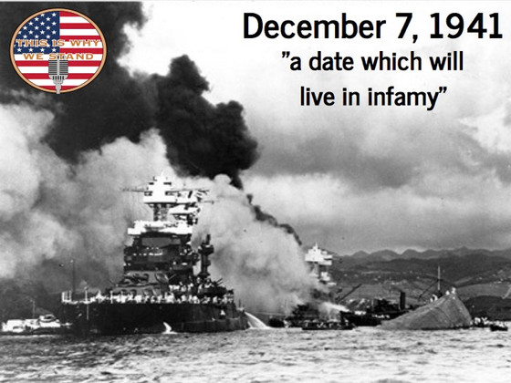 """December 7, 1941: """"a date which will live in infamy"""""""