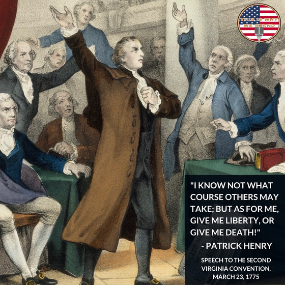 """""""Give Me Liberty, Or Give Me Death!"""""""