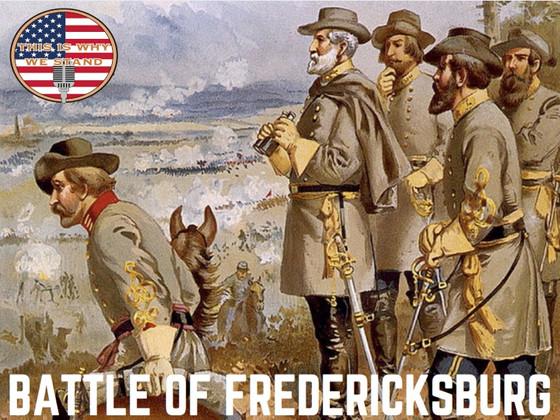 Rapid-Fire History: Battle of Fredericksburg