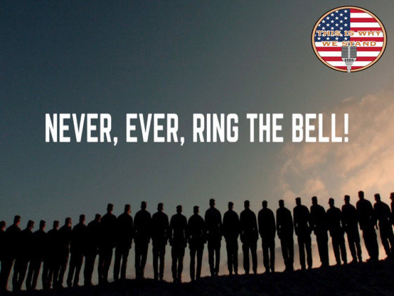 Never, Ever, Ring the Bell! Life Lessons From a Navy Seal