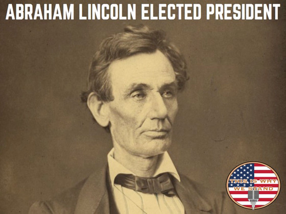 Rapid-Fire History: Abraham Lincoln Elected President