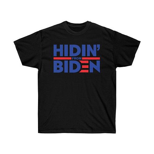 Hidin from Biden Unisex Tee