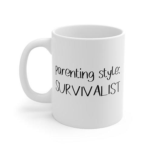 Parenting Style: Survivalist Mug