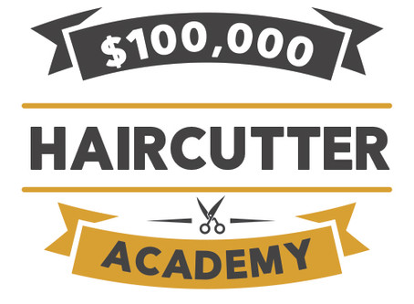 10 reasons to join my $100,000 Haircutter Academy (+ an 11th)