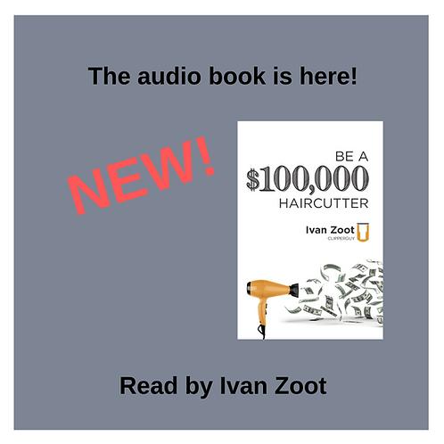 Audio Book Be A $100K Haircutter