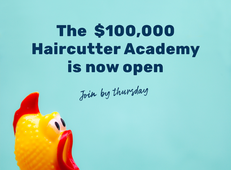 $100,000 Haircutter Academy Sign-up is Open!