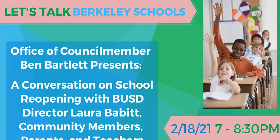 Hosted by Councilmember Ben Bartlett: Let's Talk Berkeley Schools