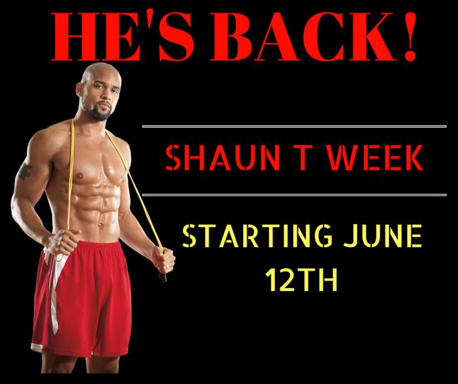 HE'S BACK! SHAUN T WEEK!!