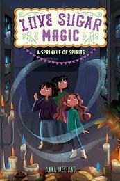 A Sprinkle of Spirits (Love Sugar Magic, Bk. 2)