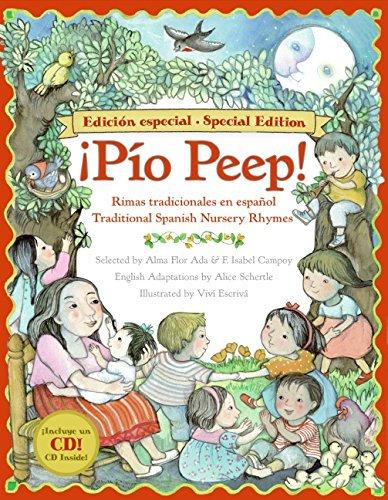 Pio Peep!: Rimas Tradicionales en Español/Traditional Spanish Nursery Rhymes