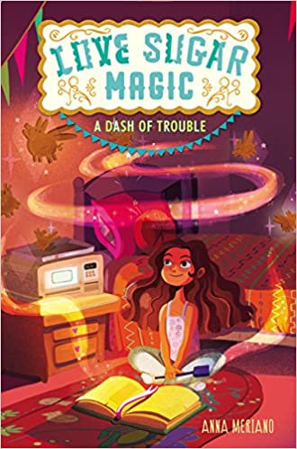A Dash of Trouble (Love Sugar Magic, Bk. 1
