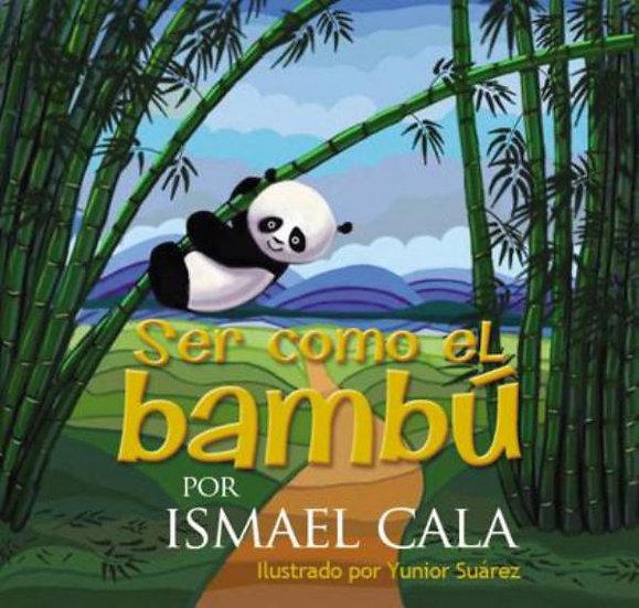 Ser Como Bambú