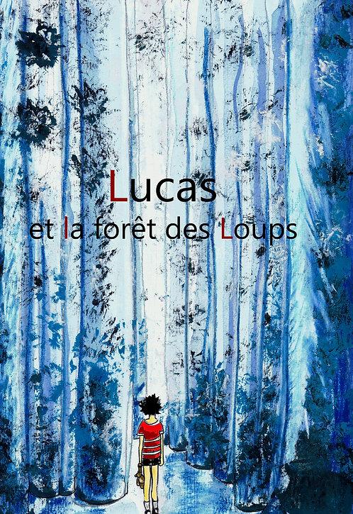 Lucas et la forêt des loups (cycle 2)