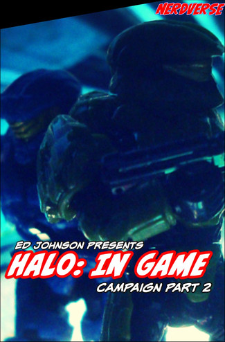 "Ed Johnson Presents: NERD! Verse Comics: ""In Game - The Campaign"" Issue 2"