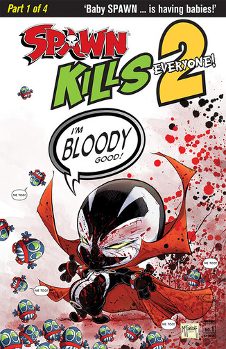 NO ONE IS SAFE, MURDER SPREE CONTINUES IN SPIN-OFF SEQUEL,SPAWN KILLS EVERYONE TOO