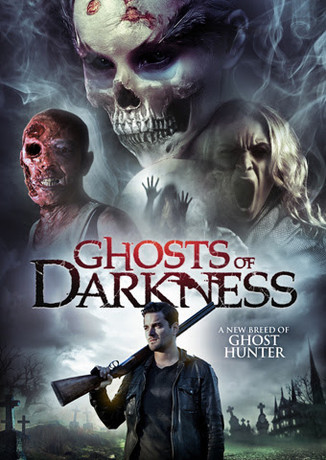 """""""GHOSTS OF DARKNESS"""" HITS VOD THIS MARCH"""
