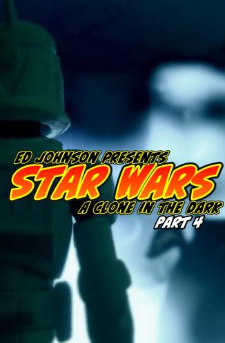 "Ed Johnson Presents: NERD! Verse Comics: ""STAR WARS A Clone in the Dark"" Issue 4"