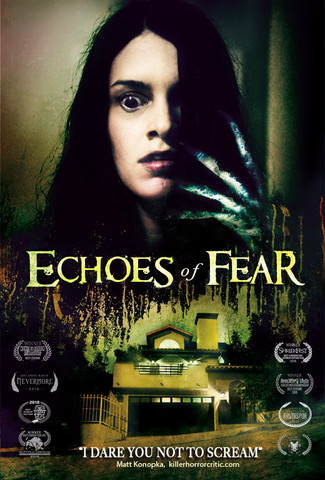AWARD-WINNING SUPERNATURAL HORROR ECHOES OF FEAR HITS THEATERS